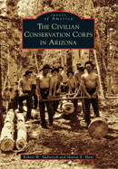 CCC in Arizona (Arcadia Publishing)