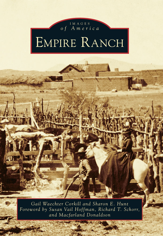 Empire Ranch, Arcadia Publishing